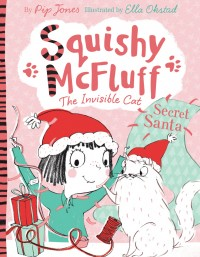 Squishy McFluff: Secret Santa!