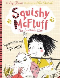 Squishy McFluff <span>and the Supermarket Sweep!</span>&#8220;>