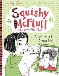 Squishy McFluff <span>Meets Mad Nana Dot</span>&#8220;>
