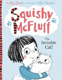 Squishy McFluff <span>The Invisible Cat!</span>&#8220;>